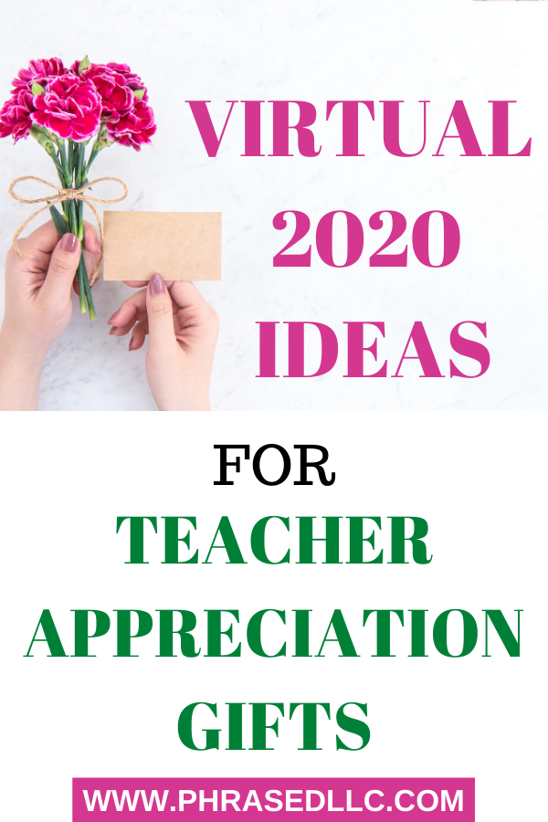 Teacher appreication gifts that can be delivered in a virtual way. Inexpensive, but thoughtful gifts from students.