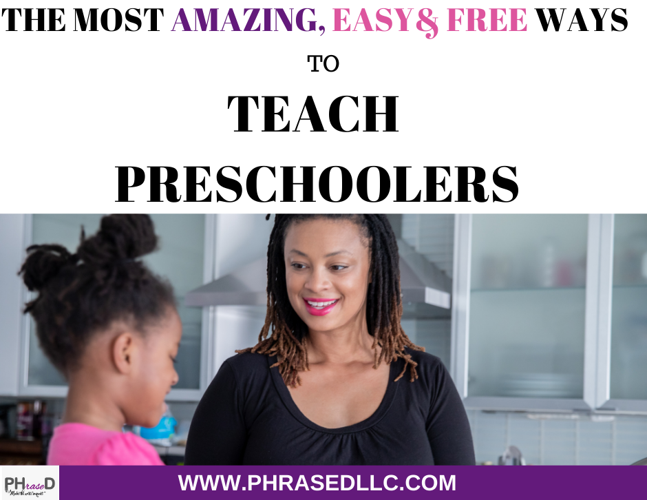 Easy and free ways to teach presschoolers.
