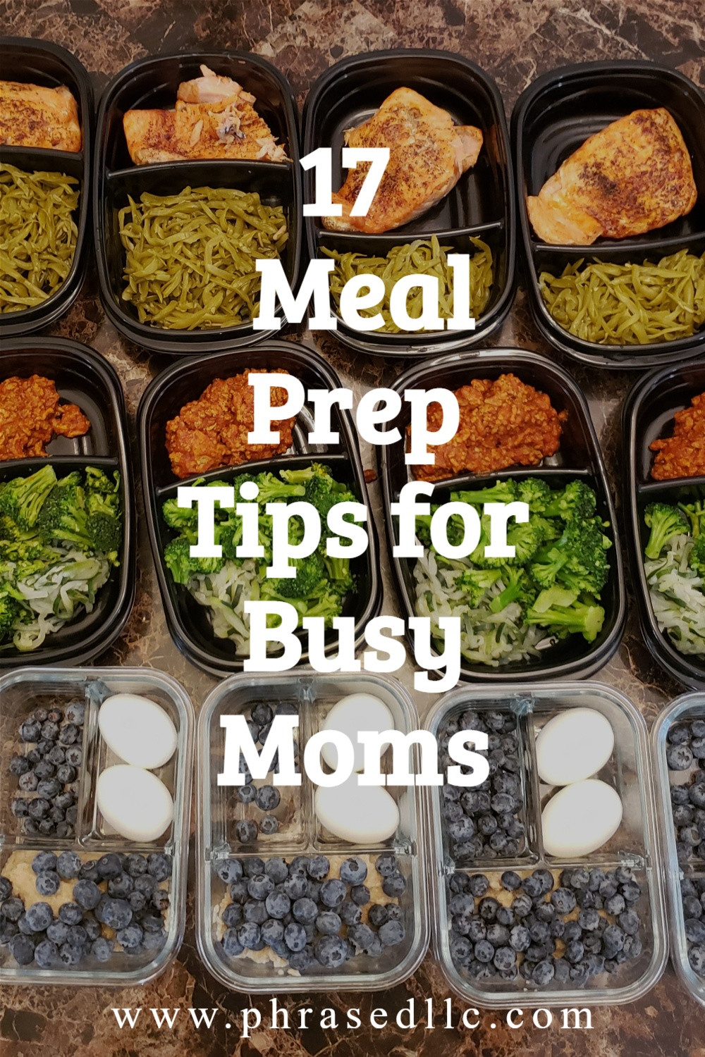 17 Meal Prep Tips for Busy Moms who are trying to become more healthy and save money.