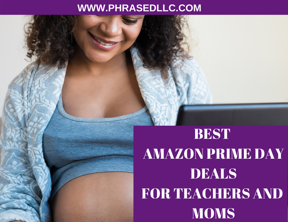 All the best Amazon Prime Day Deals for teachers and moms.
