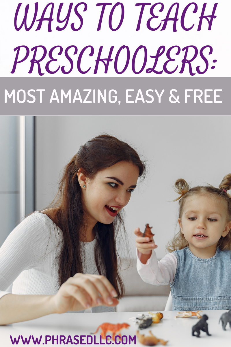 Best ways to teach preschoolers.