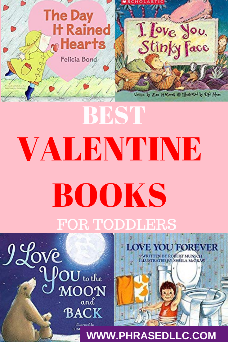 Use the best valentine books for toddlers to help your toddler understand Valentine's Day and show their love to family and friends.