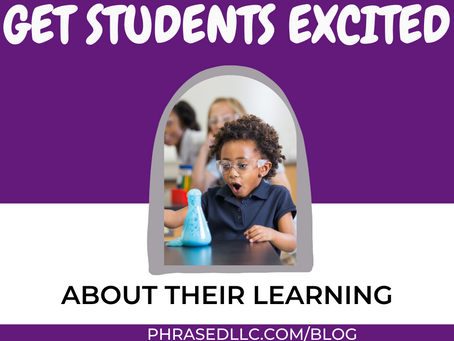 11 Proven Ways How to Get Students Excited About Learning