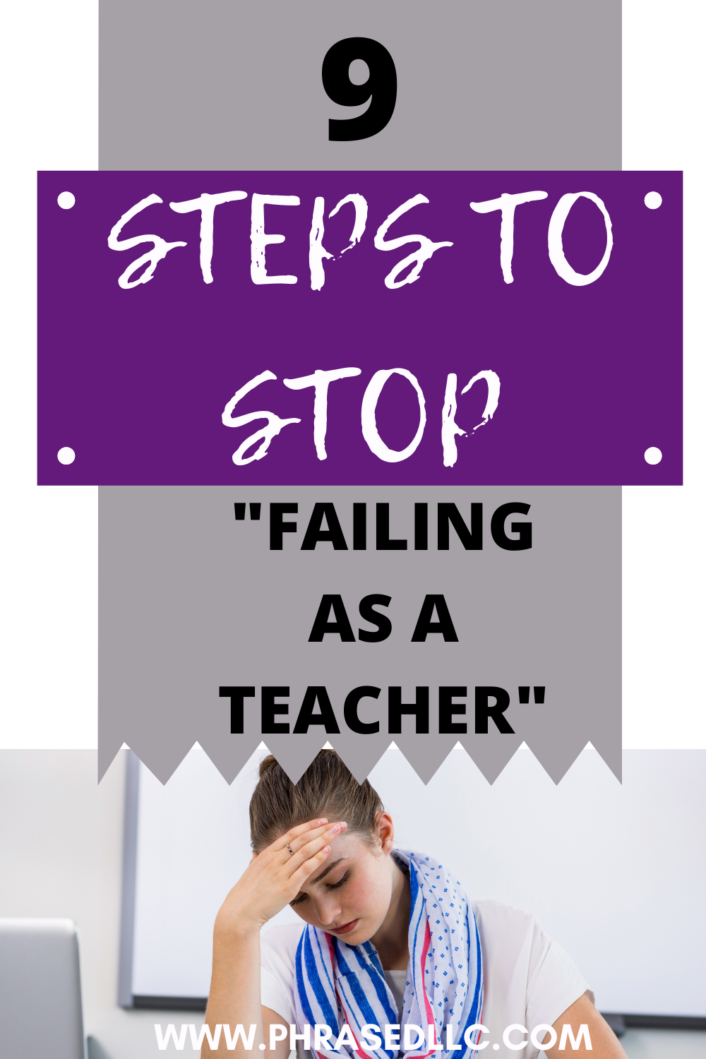 "Learn 9 guaranteed steps you can start using today to stop feeling ""I'm failing as a teacher."""