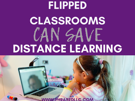 Flipped Classrooms Can Save Distance Learning