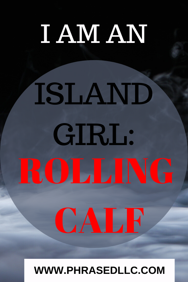 Ever heard of a rolling calf? Learn what this feared Jamaican duppy looks and acts like in the I am an Island Girl series story 7