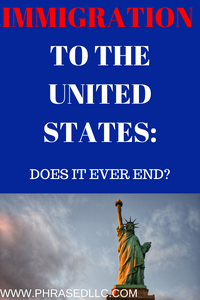 What is the process for immigrating to the United States? How long does it last? What are the steps