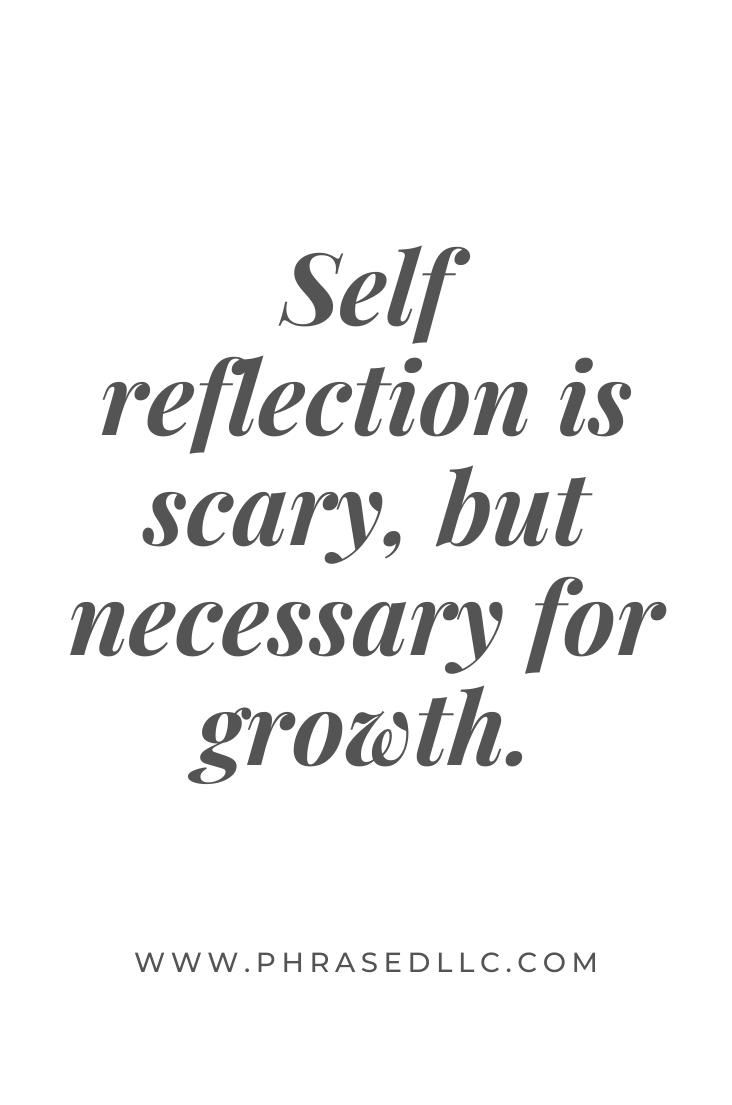 Short inspirational quote about the importance of self reflection and growth.