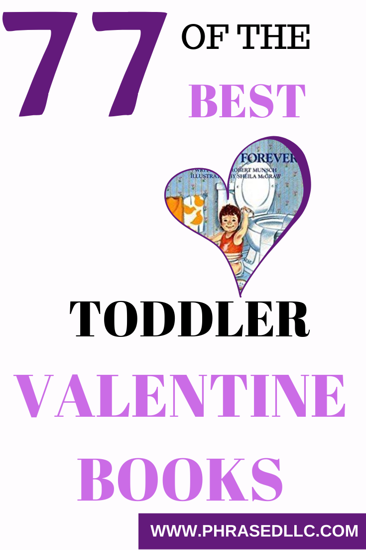 77 of the best valentine books for toddlers to help you teach your toddler about love and Valentine's Day
