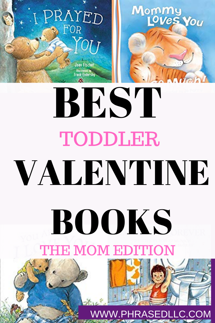 Moms' picks of the best toddler valentine books to teach their littles ones about love and Valentine's Daye