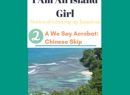 A We Say Acrobat: Chinese Skip (Story #2)