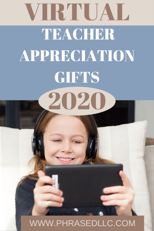 Teacher Appreciation Gifts from students that can be purchased in a virtual setting that are inexpensive.