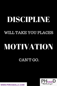 Short inspirational quote that points out that being motivated is good, but you need to be disciplined as well to be successful.