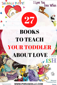 A collection of  the best toddler books to teach your toddler about love and emotions.