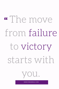 Short inspirational quote for work on how you control your move from failure to victory.