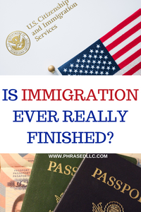 The process with the United States Citizenship and Immigration Services immigrating to the United States
