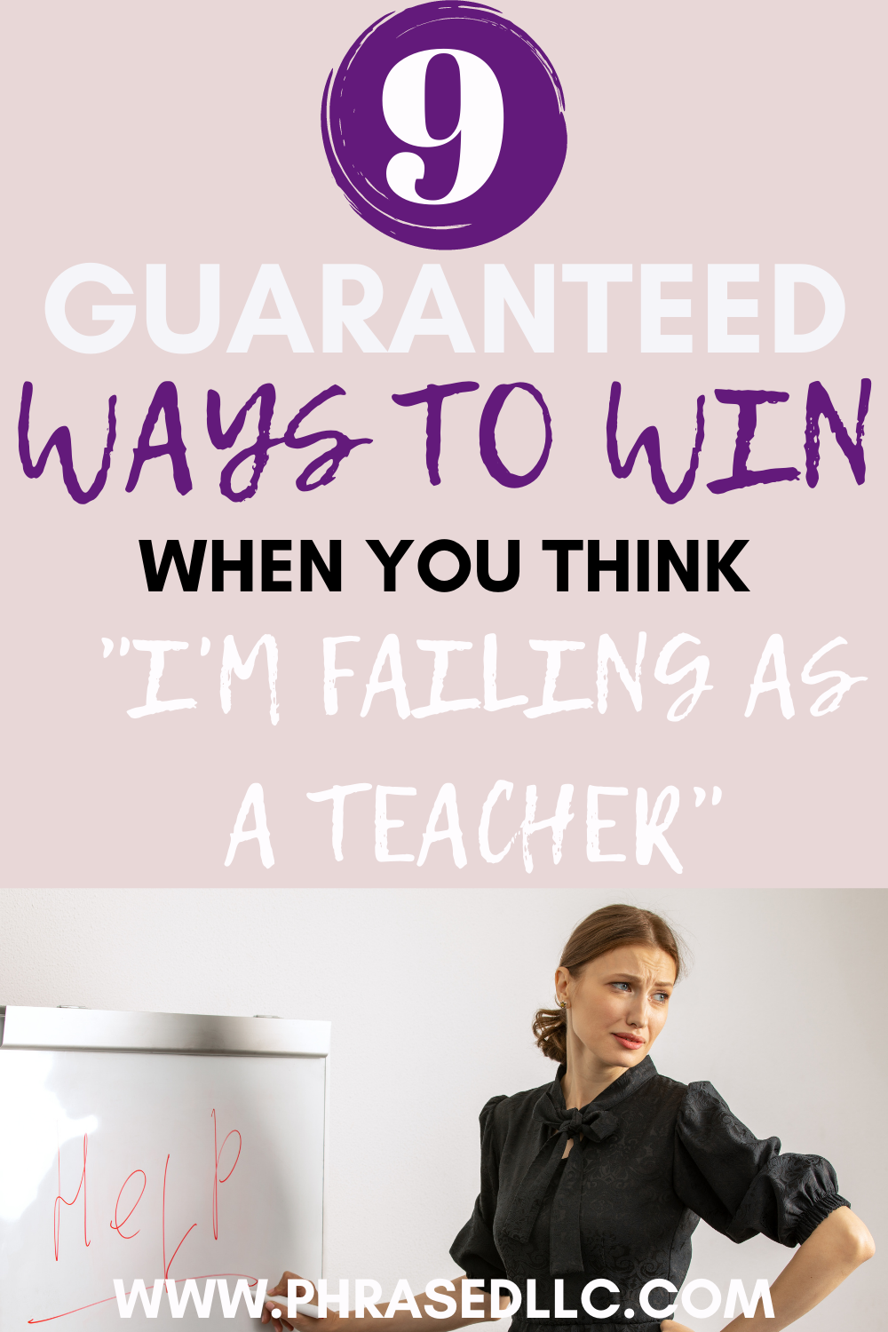 Ever thought I'm failing as a teacher? Here are 9 guaranteed ways to win when those thoughts come calling.