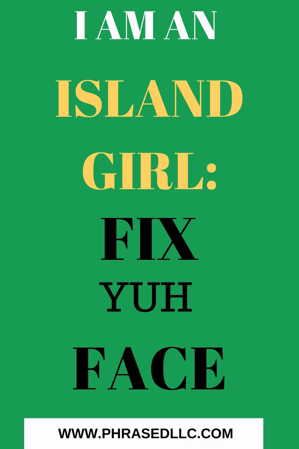 I am an Island Girl who had to fix yuh face for JCDC festival performances until an injury got in the way.