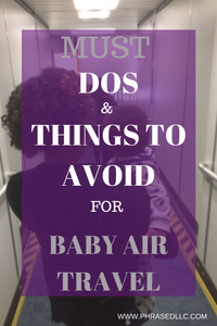 Baby airplane travel tips and suggestions for products, toys and ideas on how to entertain your infant during the flight.