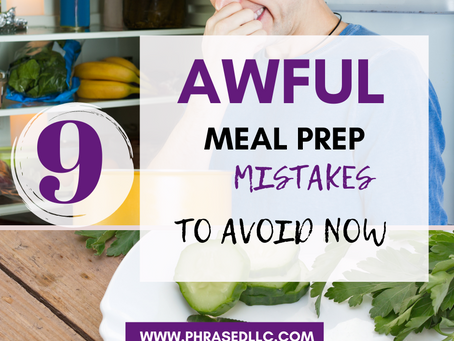 9 Awful Meal Prep Mistakes That Will Wreck Your Success
