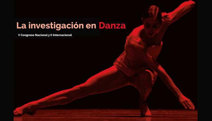 V Congreso Nacional y 2º Internacional. La investigación en Danza. I+D