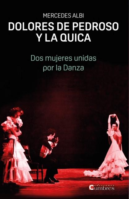 """""""Dolores de Pedroso y La Quica, dos mujeres unidas por la Danza"""", se podrá adquirir en digital"""
