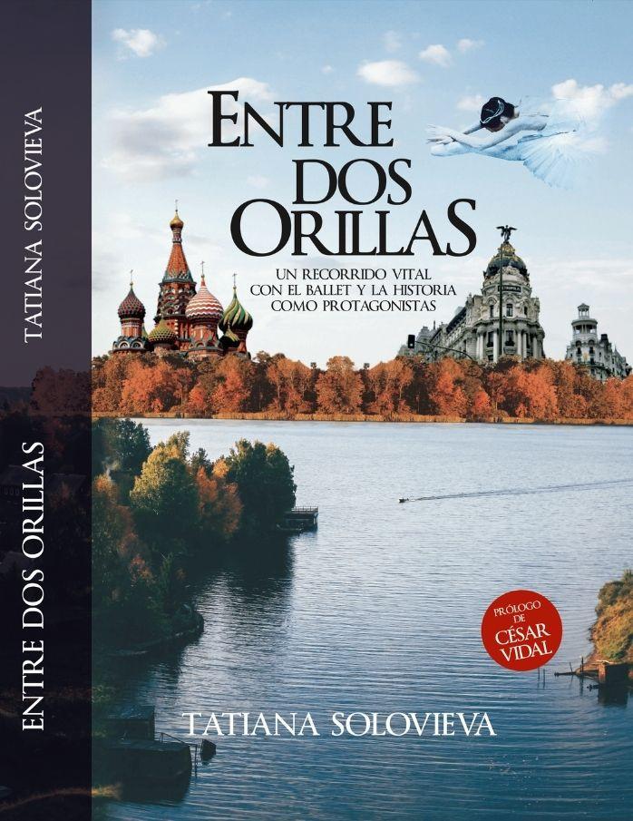 """""""Entre dos orillas"""", la hermosa vida de Tatiana Solovieva"""