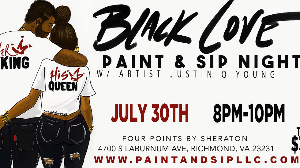 BLACK LOVE PAINT & SIP NIGHT.  (PRIVATE EVENT)