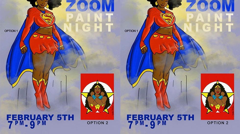 Feb. 5TH VIRTUAL  PAINT NIGHT sign up!