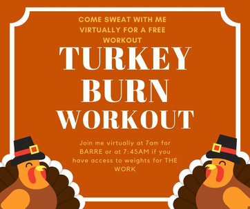 Join Me For A Free Virtual Turkey Burn Workout On Thanksgiving Morning