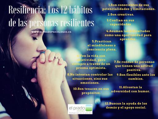 Los 12 hábitos de las personas resilientes.