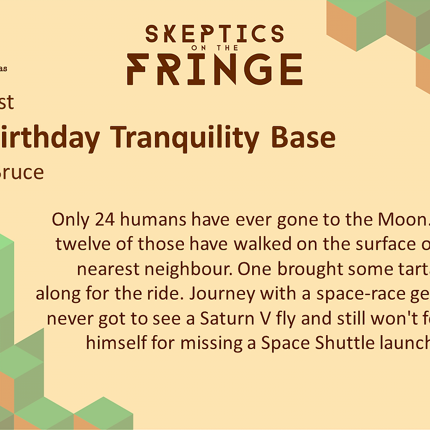 Dr. Alastair Bruce - Happy Birthday Tranquility Base