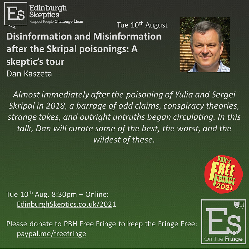 Dan Kaszeta - Disinformation and Misinformation after the Skripal poisonings: A skeptic's tour