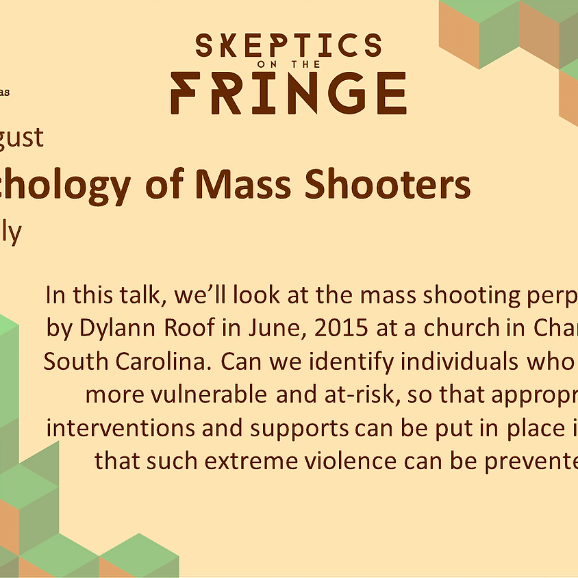 Clare Allely - The Psychology of Mass Shooters: Case Study of Dylann Roof