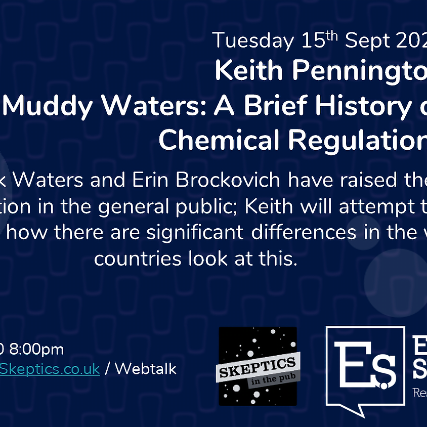 Keith Pennington - Muddy Waters: A Brief History of Chemical Regulations