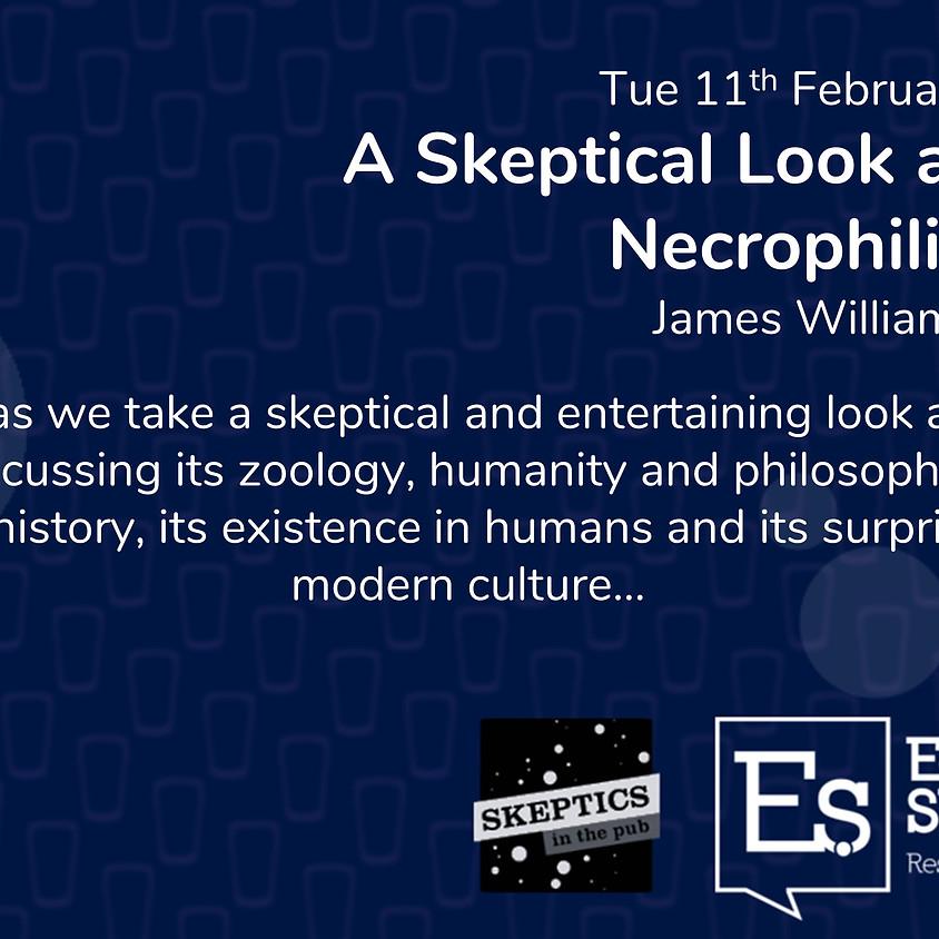 A Skeptical Look at Necrophilia - James Williams