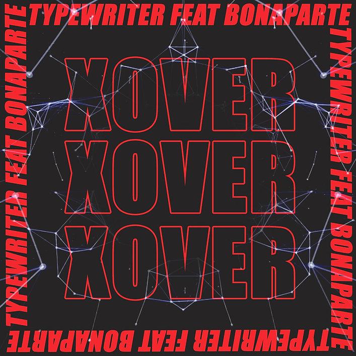 Typewriter - X Over_Artwork.jpg