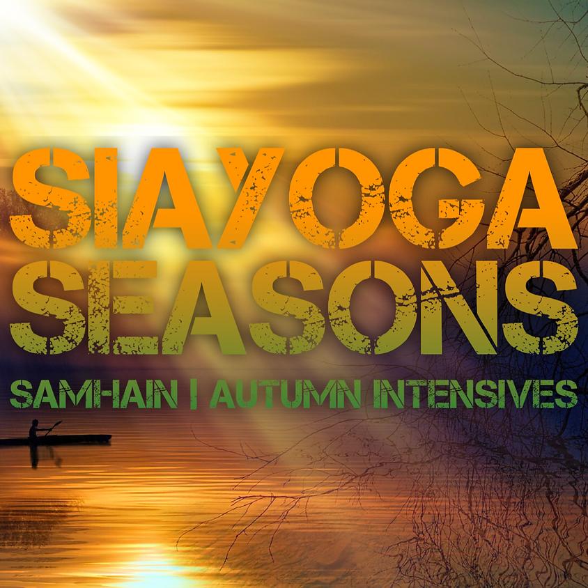 Siayoga Seasons | SAMHAIN - Autumn Intensives