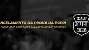 CANCELAMENTO DA PROVA DA POLÍCIA CIVIL DO PARANÁ