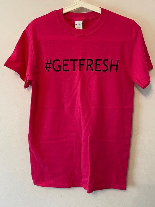 #GETFRESH Tee's
