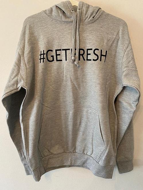 #GETFRESH Hoodie's