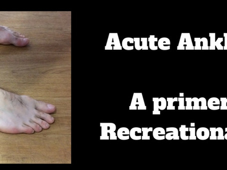 Ankle Injuries - A Primer For Climbers