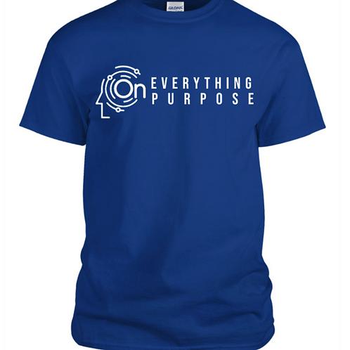 Everything On Purpose T-Shirt