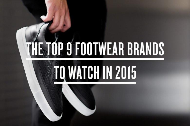 20150128-The-Top-9-Footwear-Brands-to-Watch-in-2015-Title.jpg