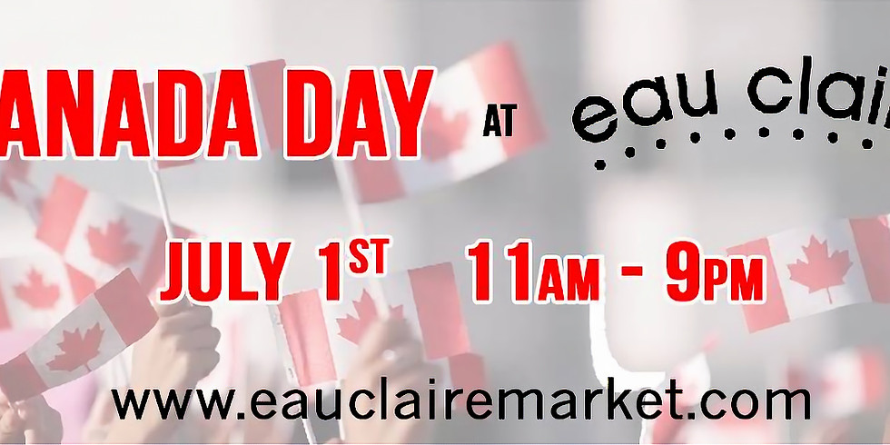 Canada Day Eau Claire Market