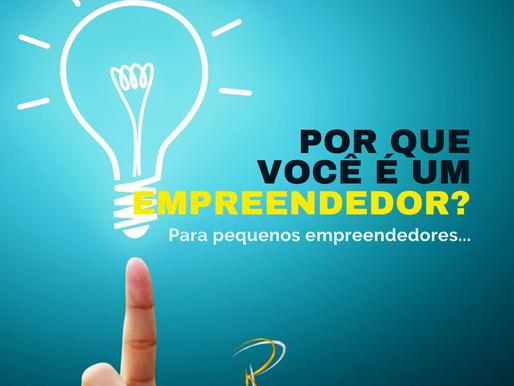 Por que você é um empreendedor?