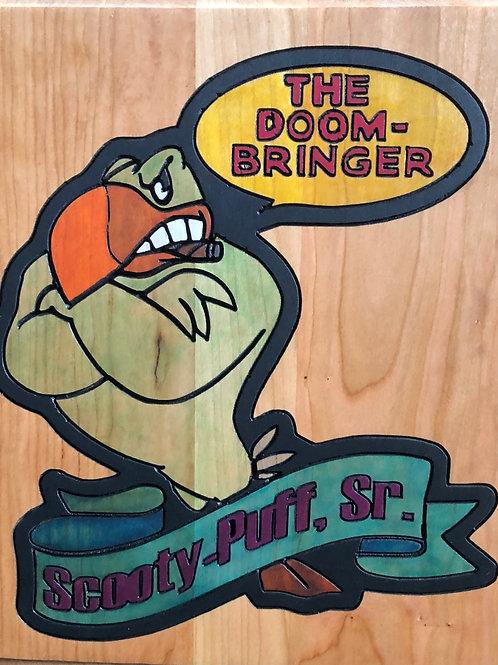 Scooty Puff Sr. - The Doom-Bringer