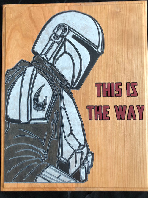 Star Wars Mandalorian- This is the Way