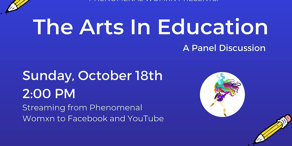The Arts in Education: A Panel Discussion