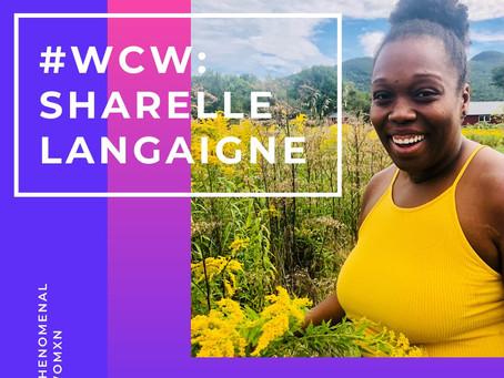 Womxn Crush Wednesday: Sharelle Langaigne
